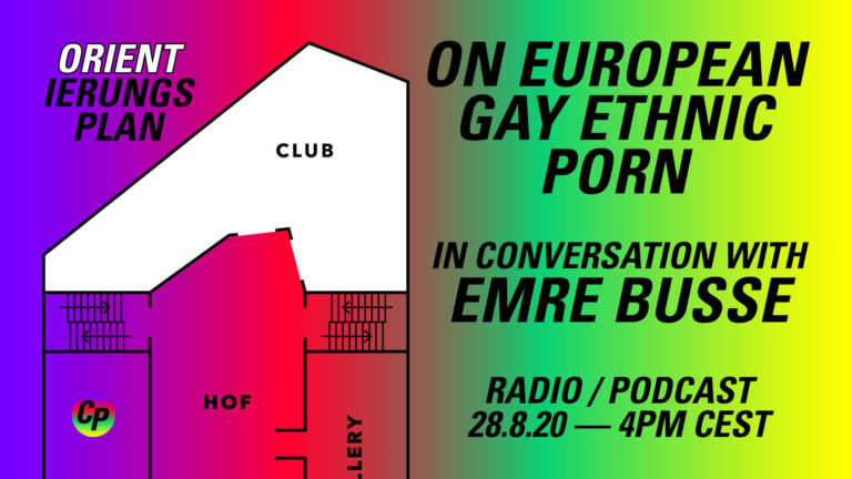 ORIENTierungsplan Episode #1: On European Gay Ethnic Porn: In Conversation with Emre Busse