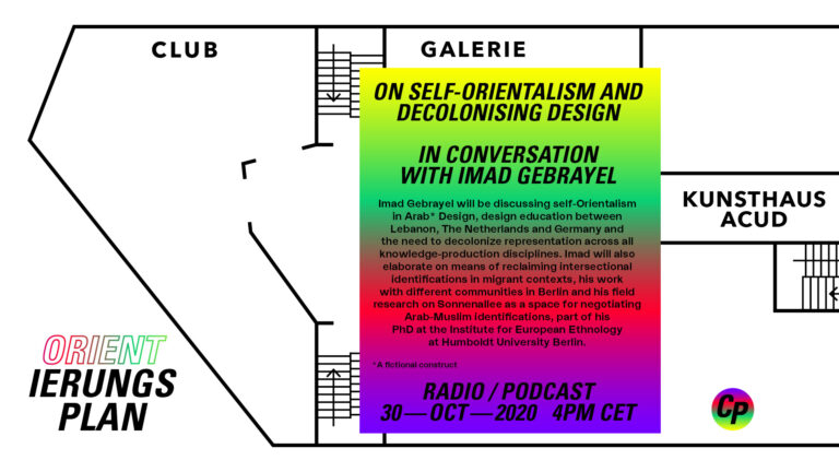 ORIENTierungsplan Episode #3: On Self-Orientalism and Decolonising Design – in conversation with Imad Gebrayel