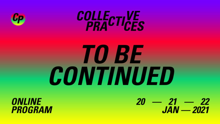 JANUARY PROGRAM: COLLECTIVE PRACTICES – TO BE CONTINUED