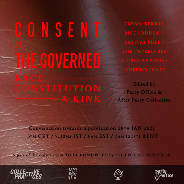 Consent of The Governed: Race, Constitution & Kink