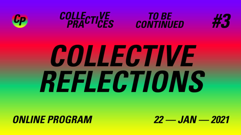 COLLECTIVE REFLECTIONS – Day #3