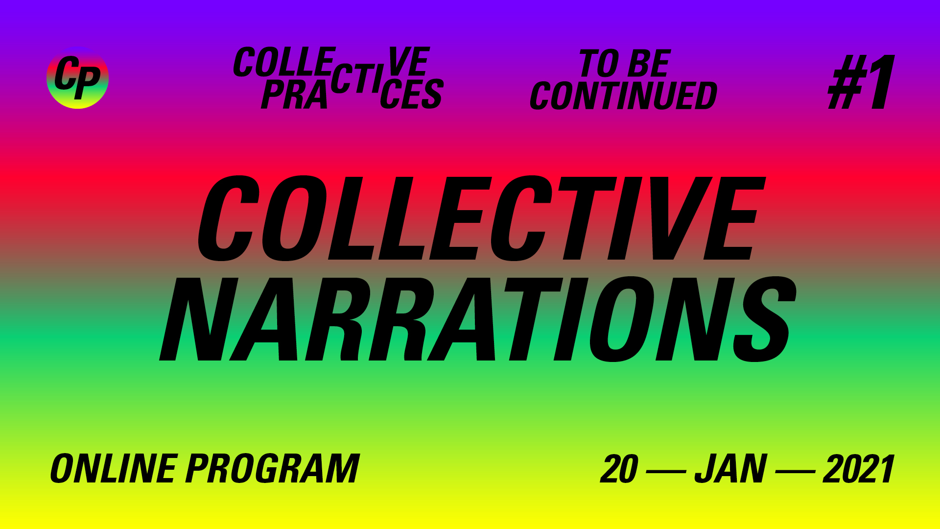 COLLECTIVE NARRATIONS – Day #1